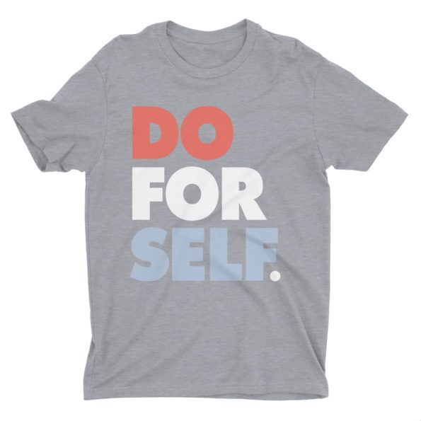Do-For-Self-T-Shirt-Athletic-Grey