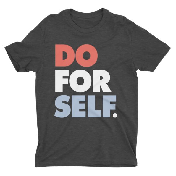 Do-For-Self-T-Shirt-Dark-Grey-Heather