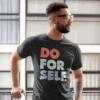 Do For Self Mens T-shirt outside