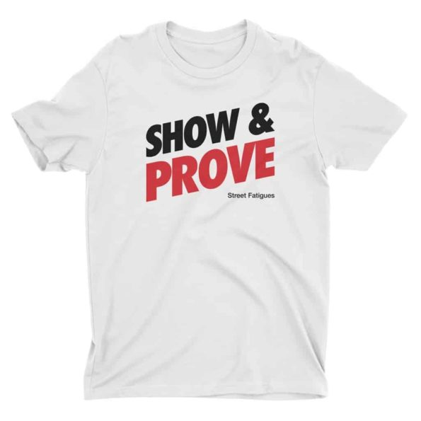 Show-and-Prove-T-shirt-White